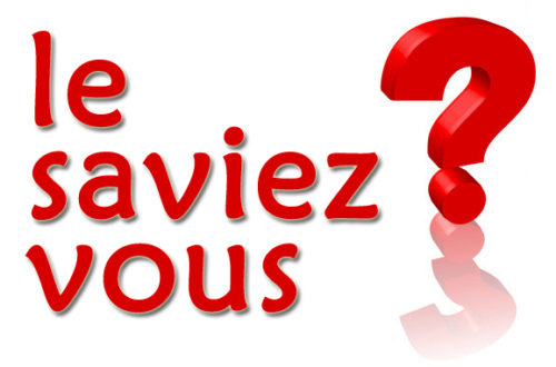 Article : LE SAVIEZ-VOUS ?